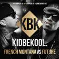 KIDBEKOOL | French Montana Vs Future