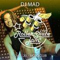DJ MAD - RollerSkateJam 17.01.2020 MojoClub JAM-Mix