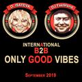 O. ISAYEVA & Dj FastHand - Good Vibes Only (September 2019)
