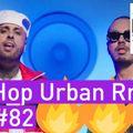 Best of Hip Hop Urban RnB Reggaeton Summer Video Mix 2018 #82 - Dj StarSunglasses