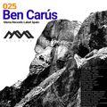 Ben Carus@Mona Records Podcast 025  20-09-20