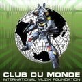 Club Du Monde Canada Podcast-Bootlegumachine