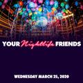 Your Nightlife Friends - Pam Jones (Live Set) - 3.25.20