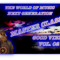 The World Of Music Next Generation Good Vibes Vol. 02 MASTER CLASS by. Traumland