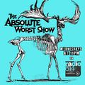 The Absolute Worst Show - Episode 020