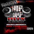 2018 RAP MIX DJ JIMI MCCOY! 27 TRACKS OVER 1 HR