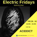 ACIDDICT Dj Set at Electric Fridays Barcelona
