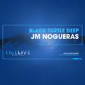 Black Turtle Deep #Episode175 By JmNogueras