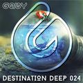 G.A.B.Y   Destination Deep   #024