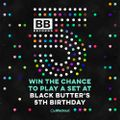 Black Butter 5th Birthday Mix - 29th May - Daniel James