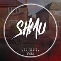 SHMU'S HOUSE vol.3