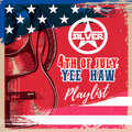 Dee Jay Silver 4th of July Country Playlist 2019