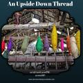 An Upside Down Thread