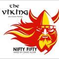 THE VIKING - NIFTY FIFTY BIRTHDAY MIX - CRAIG ALDER