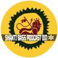 Shanti Bass podcast 001 - Riddim Tuffa