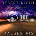 DESERT NIGHT - presented by MAEGESTRIS & ECERADIO.COM