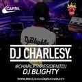 #CharlesyResidentDJ - DJ Blighty