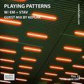 Playing Patterns w/ Em & Stav: 23rd January '20