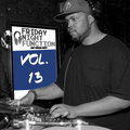 Vol. 13 [Open Crate] - Friday Night Function