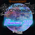 Number9 - Infrasound Chronicles Special Set for Bluemoon 2020 TrueNorthRadio.ca