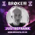 JustBeFrank 9pm Saturday 13th Feb 2021 - JustBeFrank