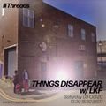 THINGS DISAPPEAR w/ LKF - 03-Oct-20