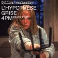 L'Hypothèse Grise (15/01/2020) w/ Le Syndicat des Scorpions