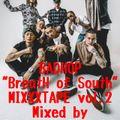 "BADHOP""BreatH of South""MIXXXTAPE vol,2"