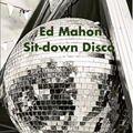 Sit-down Disco - Ed Mahon (4 hour set)