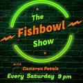 The Fishbowl Radio Show With Cameron Pettit - December 12 2020 www.fantasyradio.stream