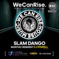 We Can Rise Radio Show #32 mixed by Slam Dango (10pm-11pm) / Guest DJ CJ Powell (11pm-12am)