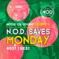 NOD Saves Monday #037 | Dj Sesi | #Amapiano
