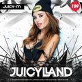 JuicyLand #109