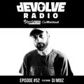 dEVOLVE Radio #52 (04/6/19) w/ DJ Moiz