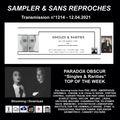 RADIO S&SR Transmission n°1214– 12.04.2021 ( TOP OF THE WEEK PARADOX OBSCUR «Singles & Rarities»)