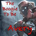 Avery - The Boogie To Be (2020.11.13)