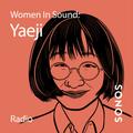 Women in Sound: Yaeji