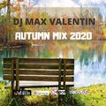 Dj Max Valentin - Autumn Mix 2020