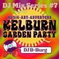 Kelburn 2020 Mix Series #7 - DJ B-Burg