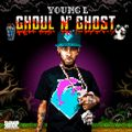 Young L - GhouL N' Ghost