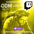 ODM LIVE ON TWITCH vol 11