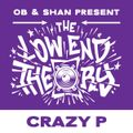 THE LOW END THEORY (EPISODE 45) feat. JIM BARON (CRAZY P)