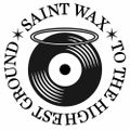 Saint Wax w/ Andres Aguirre - 28th July 2021