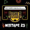 MIGHTY PROPHET'S DUB ROLL CALL #23 by Higher Regions Records