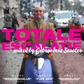 Gebroeders Scooter - Totale Escalatie