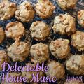 Delectable House Music #005 with DJ Jolene on Maker Park Radio