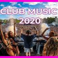 CLUB MUSIC MIX 2020 - Best Remixes of Popular Songs 2020