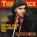 Throwback Radio #130 - Digital Dave (Halloween Mix)