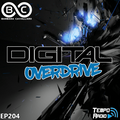 Barbara Cavallaro - Digital Overdrive EP204 (Guest Mix)