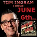 Two Shows from Tom Ingram June 6th 2021